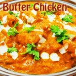 Chicken Makhani (Indian Butter Chicken) Recipe