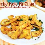 Kacche Kele (Raw Banana) Ki Chaat Recipe