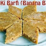Kele Ki Barfi (Banana Barfi) Recipe